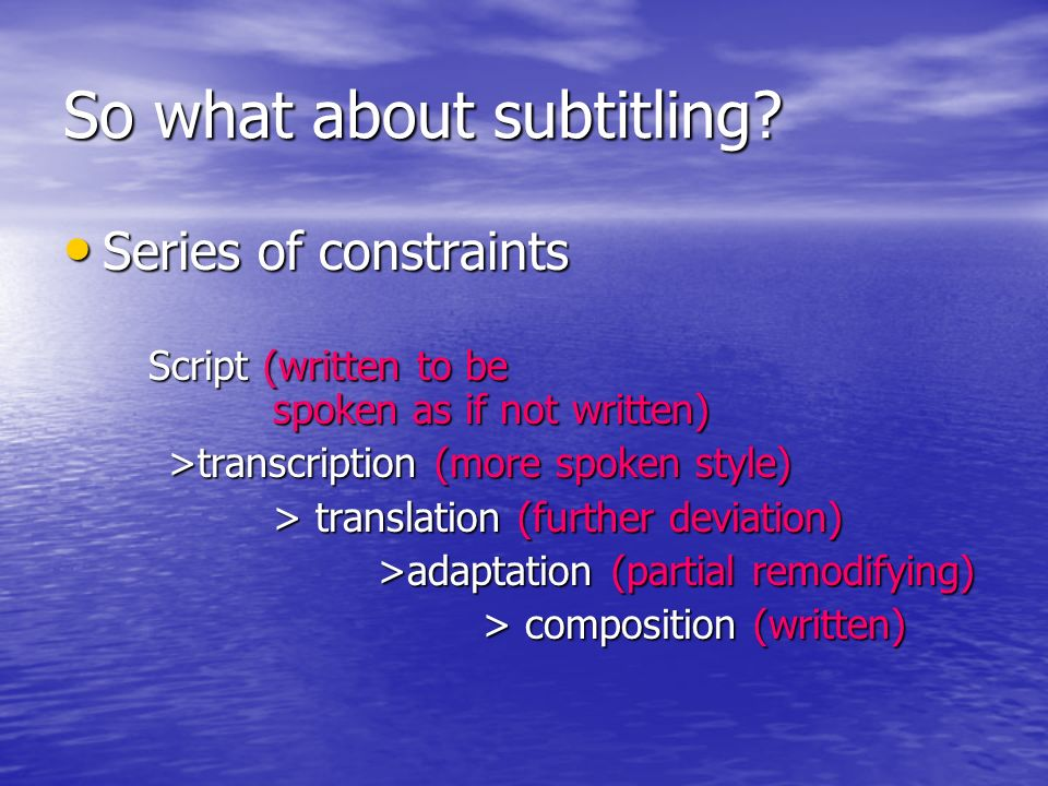 So what about subtitling