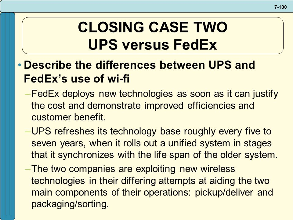 CLOSING CASE TWO UPS versus FedEx