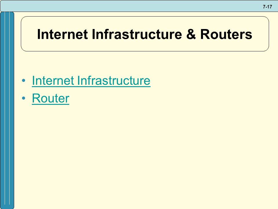 Internet Infrastructure & Routers
