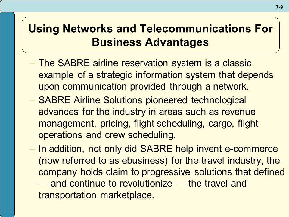 Using Networks and Telecommunications For Business Advantages
