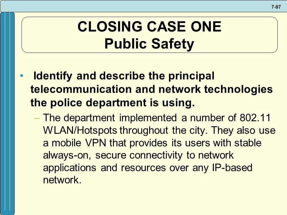 CLOSING CASE ONE Public Safety