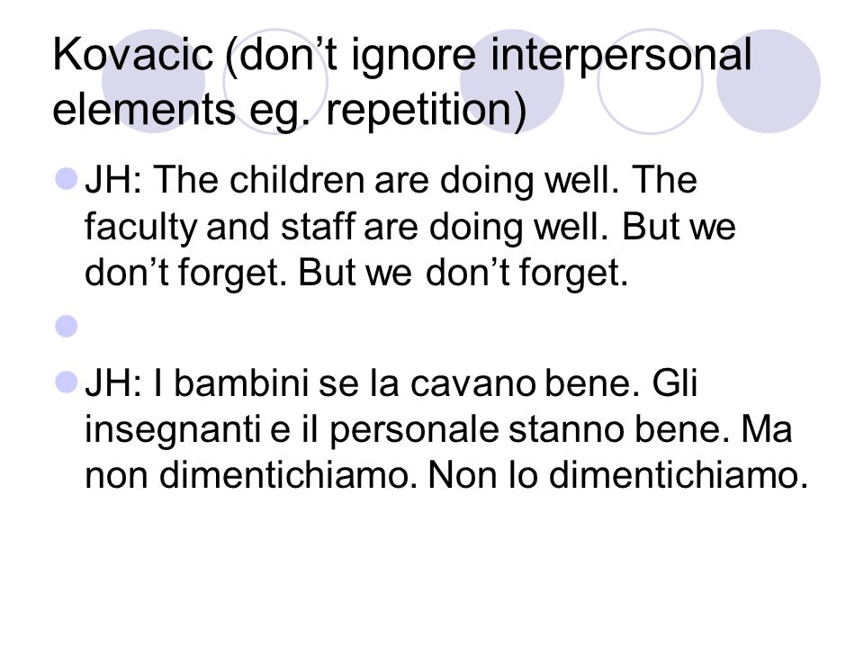Kovacic (don't ignore interpersonal elements eg. repetition)