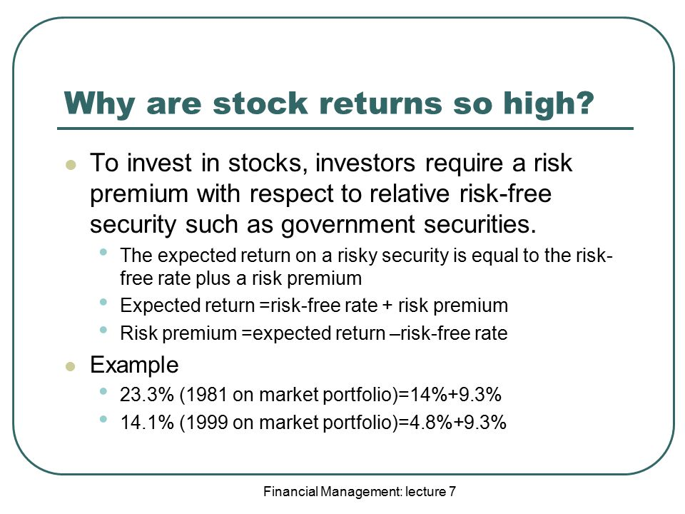 Why are stock returns so high
