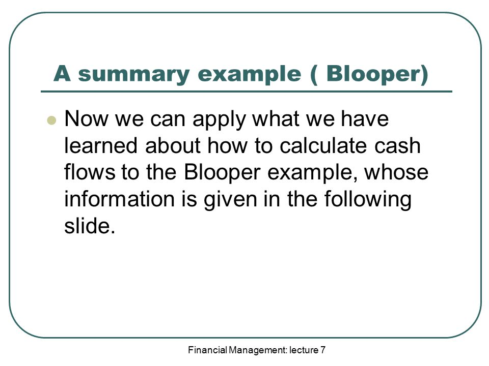 A summary example ( Blooper)