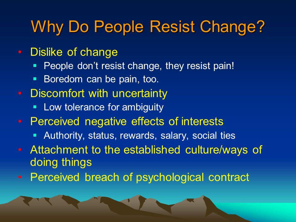 resistance in change Do you know why employees resist change in the workplace have you any idea on what is if not, then explore these reasons, tips and ideas for resistance to change in the workplace that will.