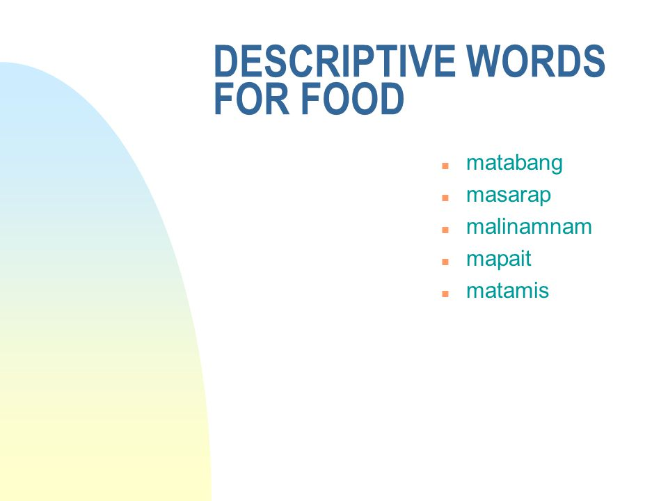 DESCRIPTIVE WORDS FOR FOOD