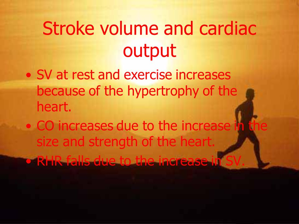 Stroke volume and cardiac output