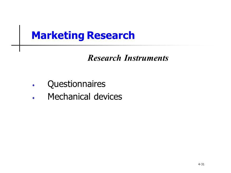 Marketing Research Research Instruments Questionnaires