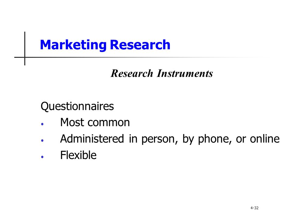 Marketing Research Research Instruments Questionnaires Most common