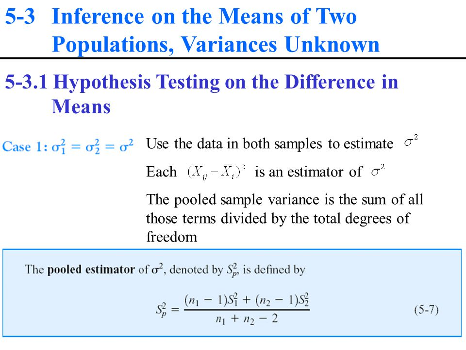 5-3 Inference on the Means of Two Populations, Variances Unknown