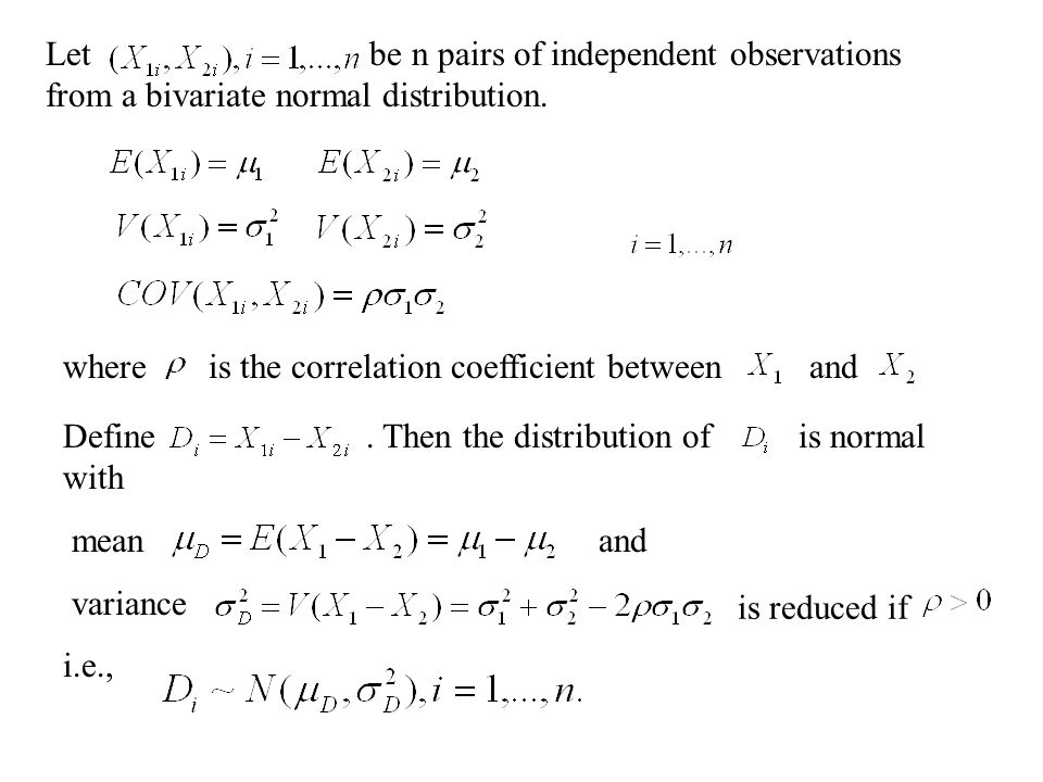 Let be n pairs of independent observations from a bivariate normal distribution.