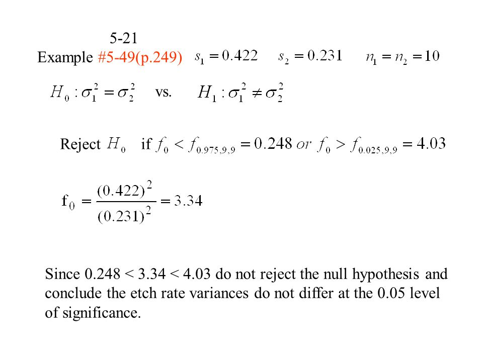 5-21 Example #5-49(p.249) vs. Reject if.