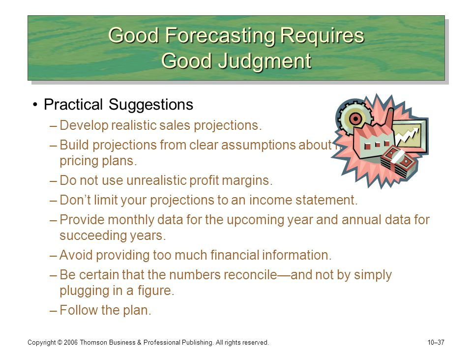Good Forecasting Requires Good Judgment