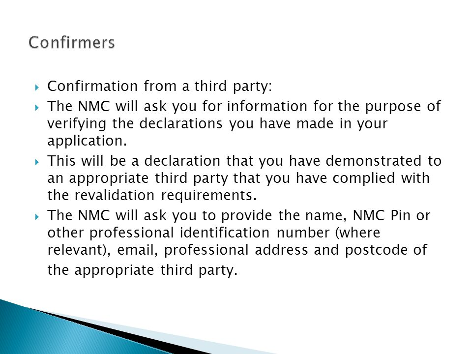 Confirmers Confirmation from a third party: