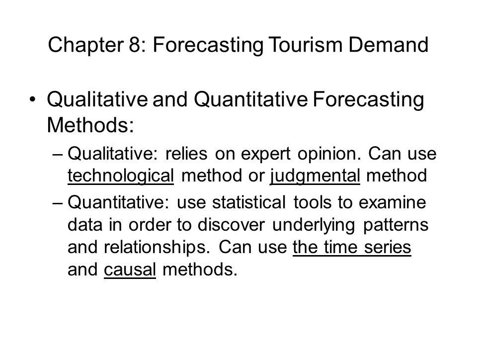 Chapter 8: Forecasting Tourism Demand - ppt video online