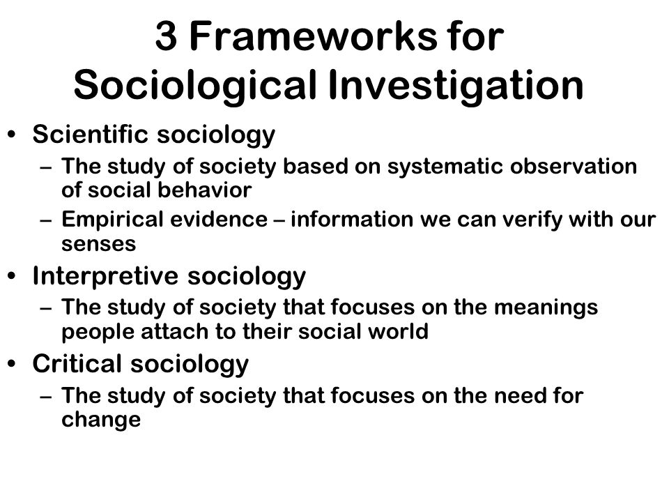 3 Frameworks for Sociological Investigation