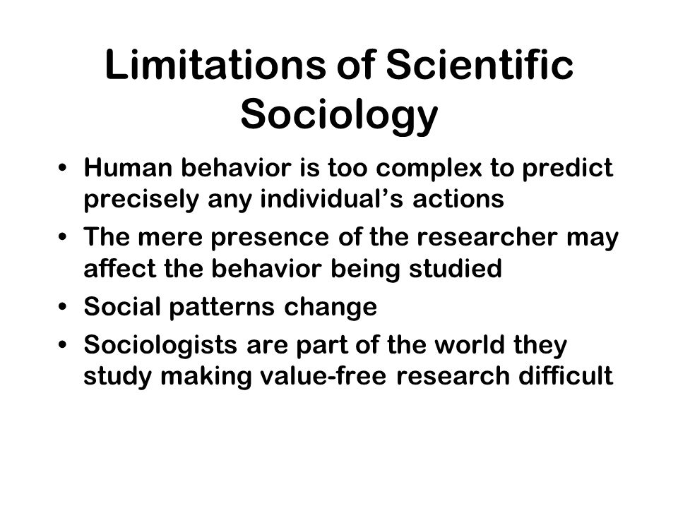 Limitations of Scientific Sociology