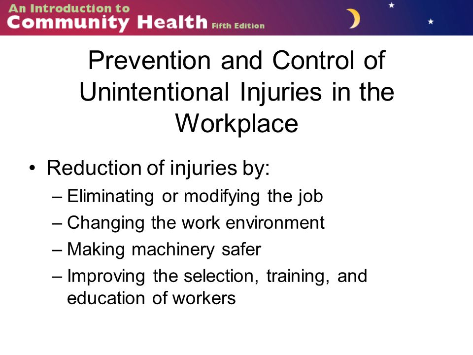 Prevention and Control of Unintentional Injuries in the Workplace