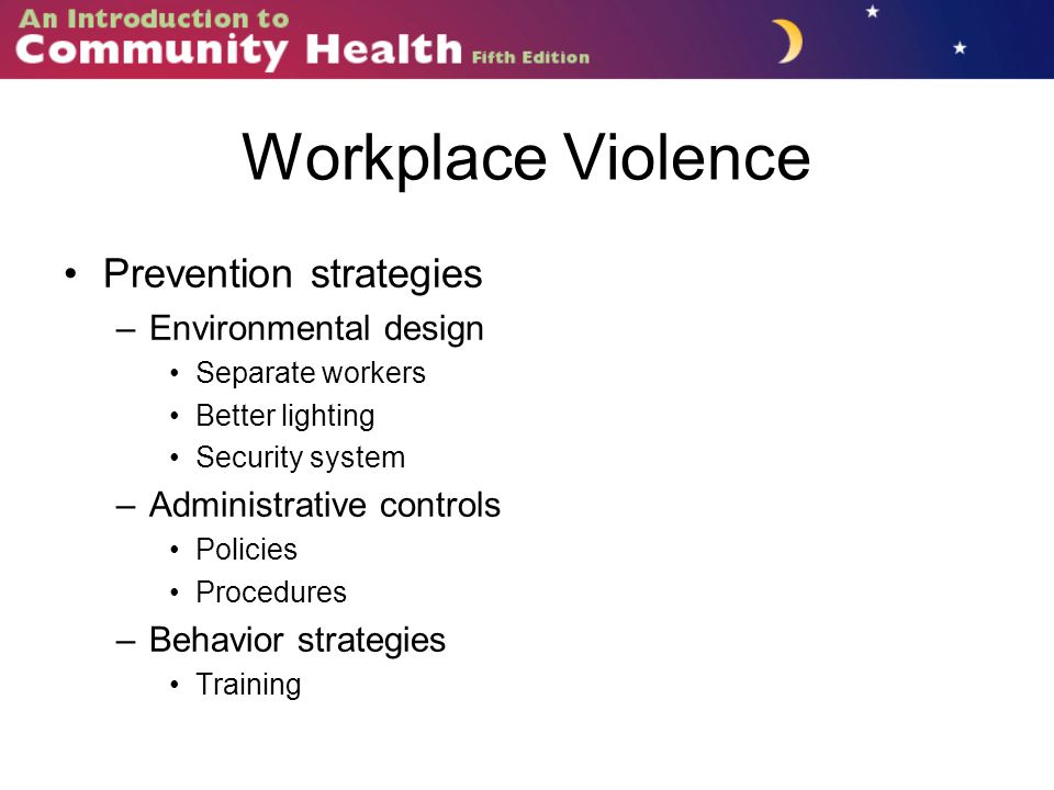 Workplace Violence Prevention strategies Environmental design