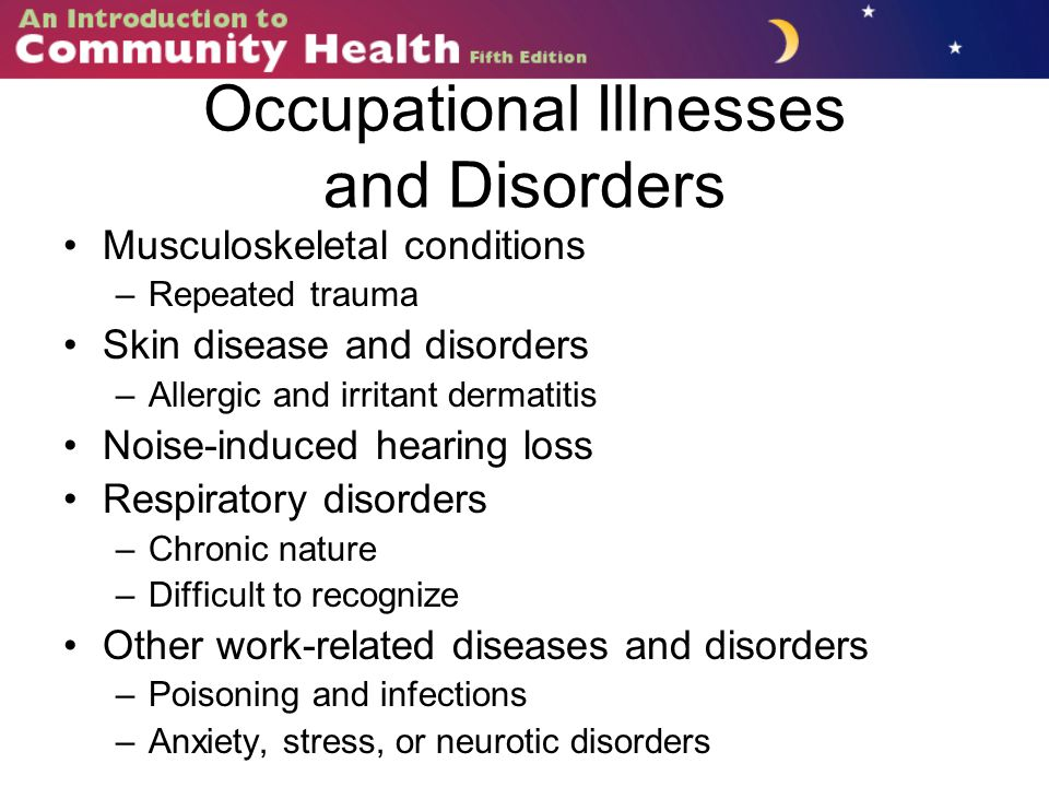 Occupational Illnesses and Disorders