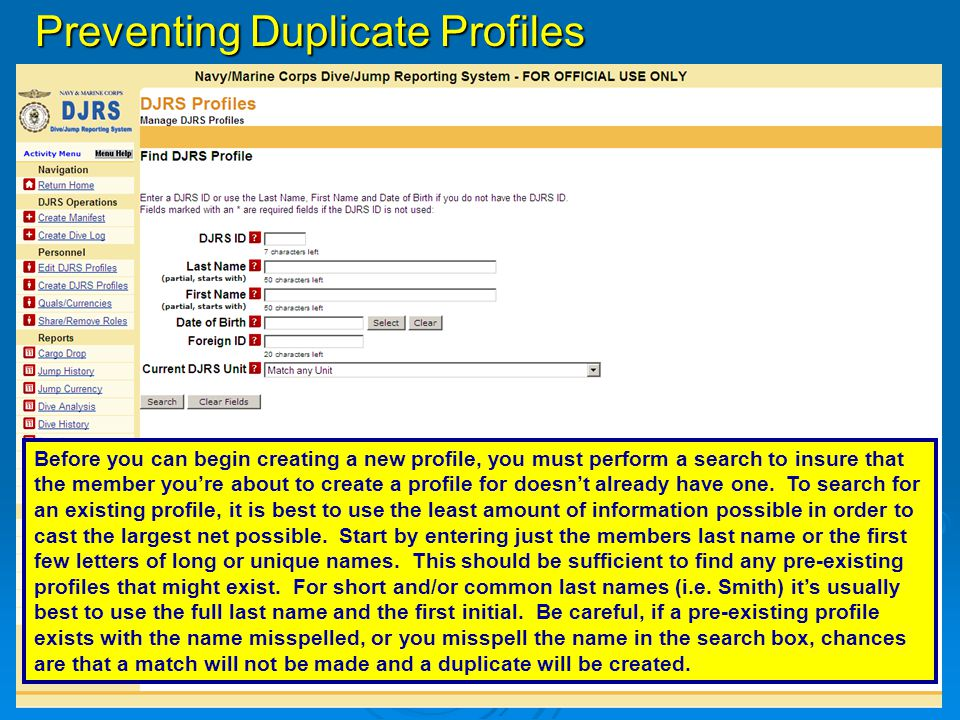 Preventing Duplicate Profiles