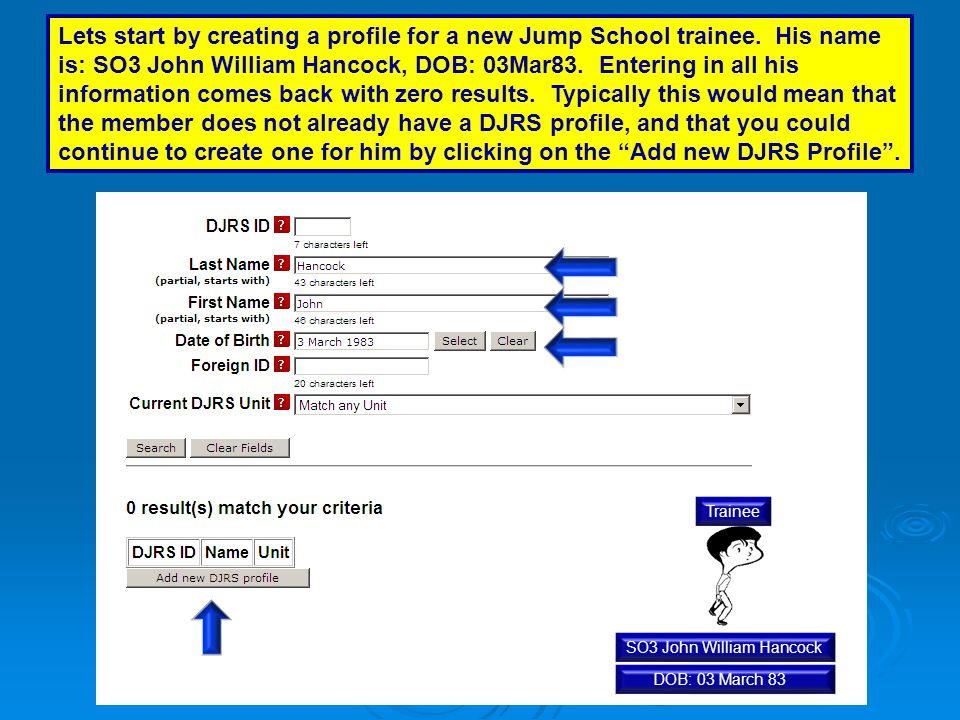 Lets start by creating a profile for a new Jump School trainee