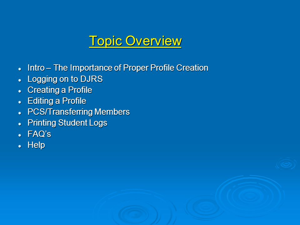 Topic Overview Intro – The Importance of Proper Profile Creation
