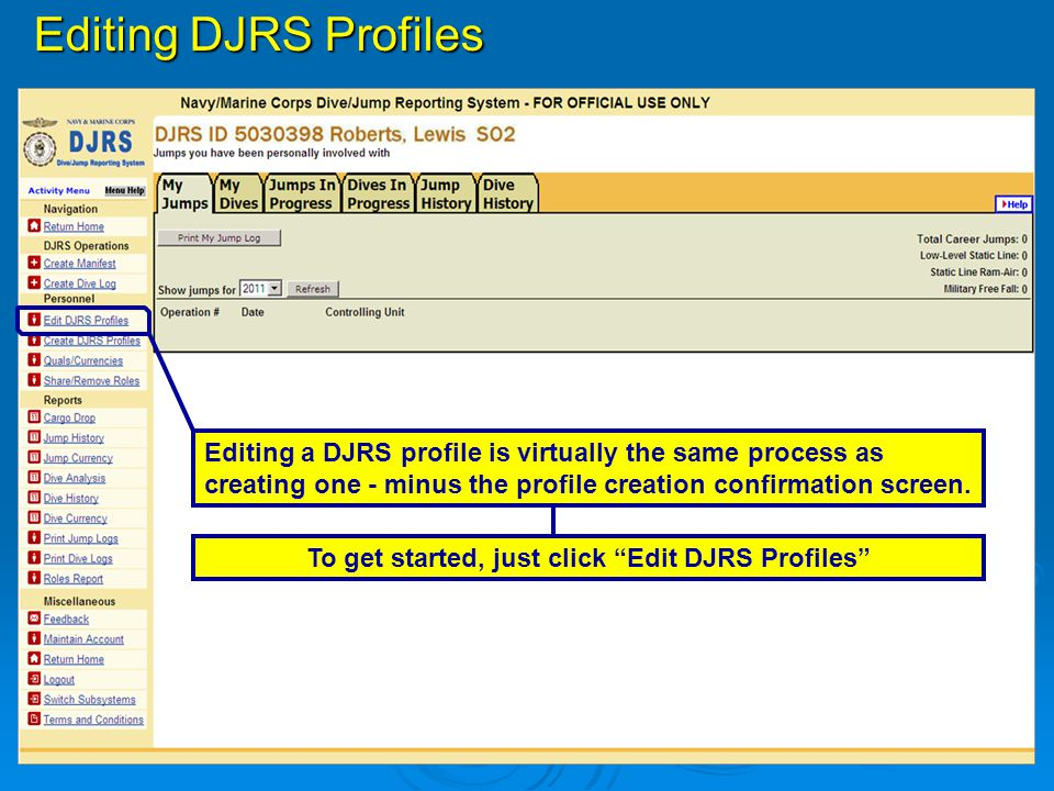 To get started, just click Edit DJRS Profiles