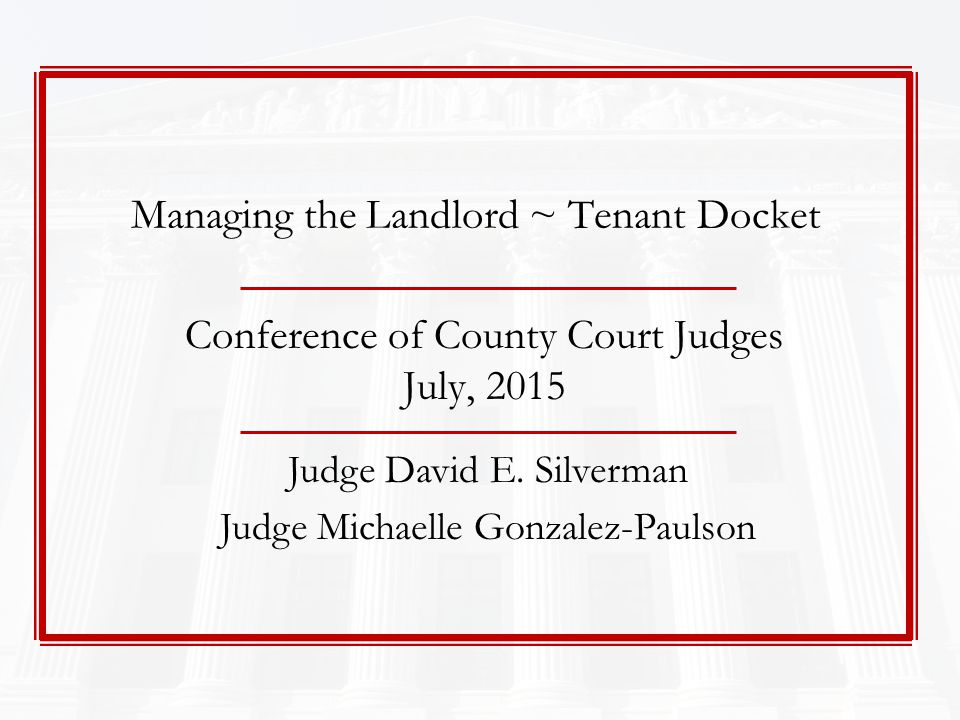 Conference of County Court Judges July, ppt download