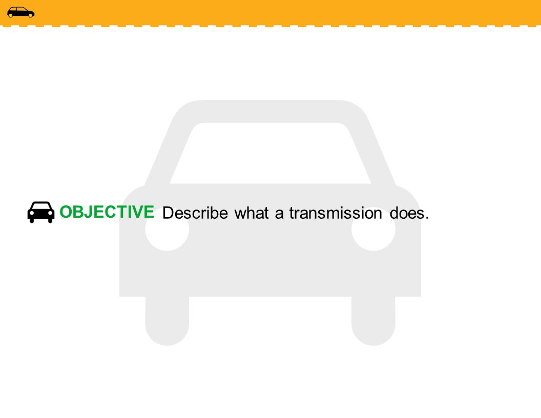 Describe what a transmission does.