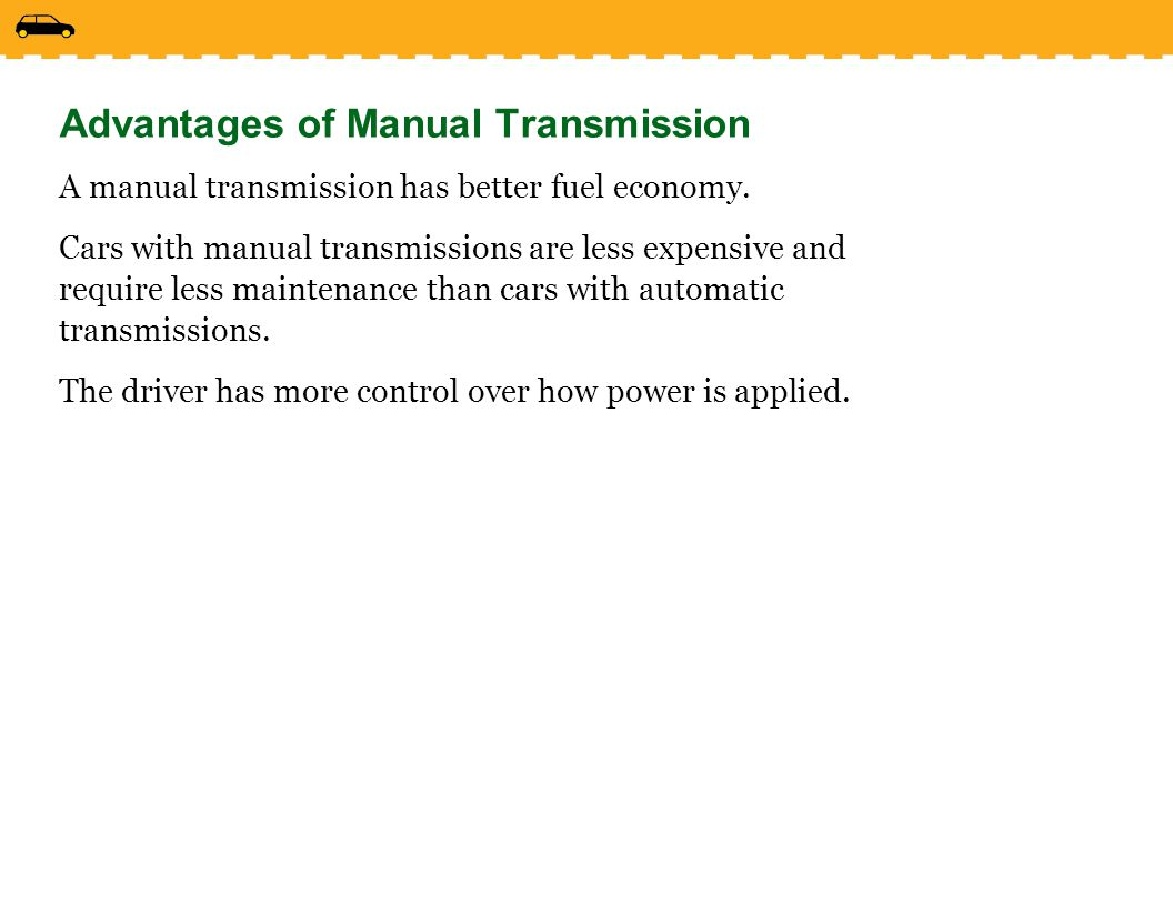 Advantages of Manual Transmission