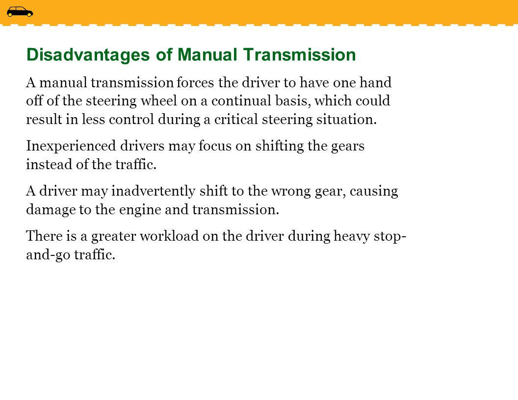 Disadvantages of Manual Transmission