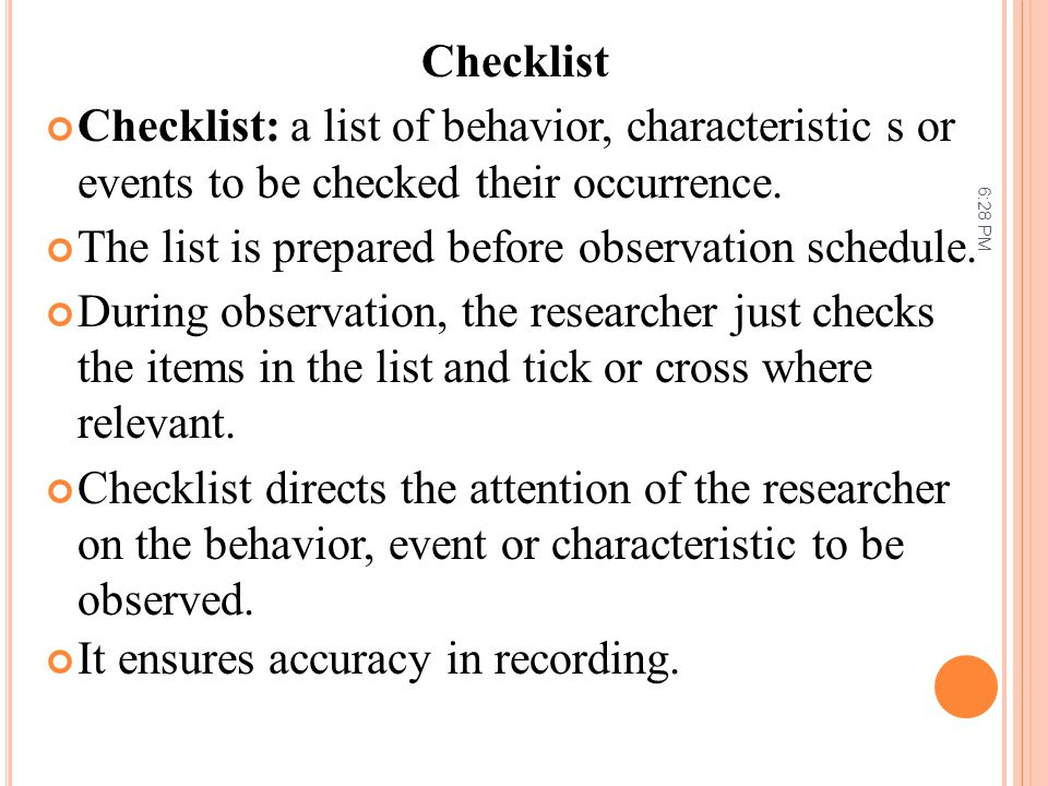 The list is prepared before observation schedule.