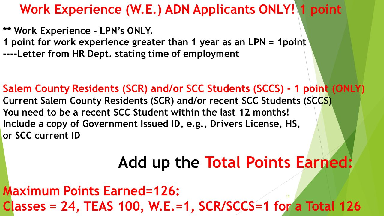 Work Experience (W.E.) ADN Applicants ONLY! 1 point