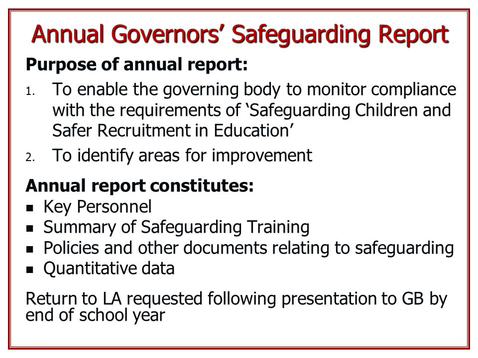 Annual Governors' Safeguarding Report