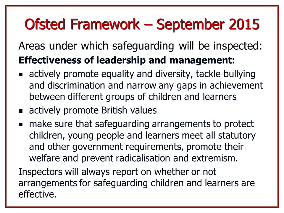 Ofsted Framework – September 2015