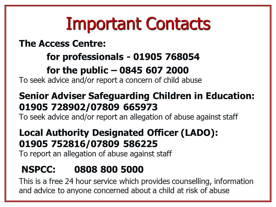 Important Contacts The Access Centre: for professionals