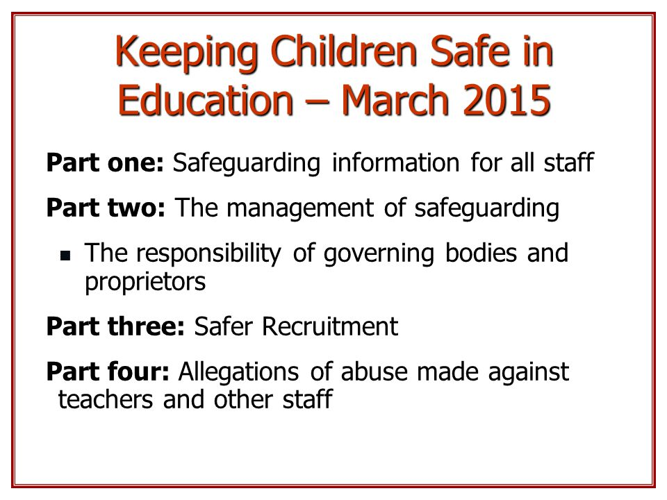 Keeping Children Safe in Education – March 2015