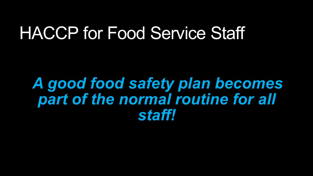 HACCP for Food Service Staff