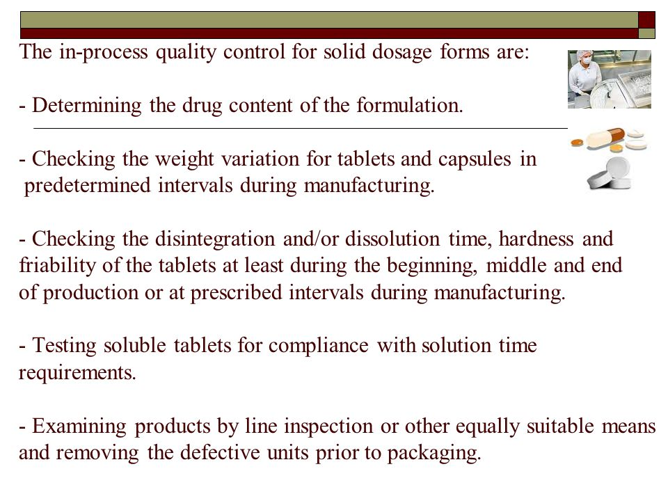 Quality control of raw materials and in-process control