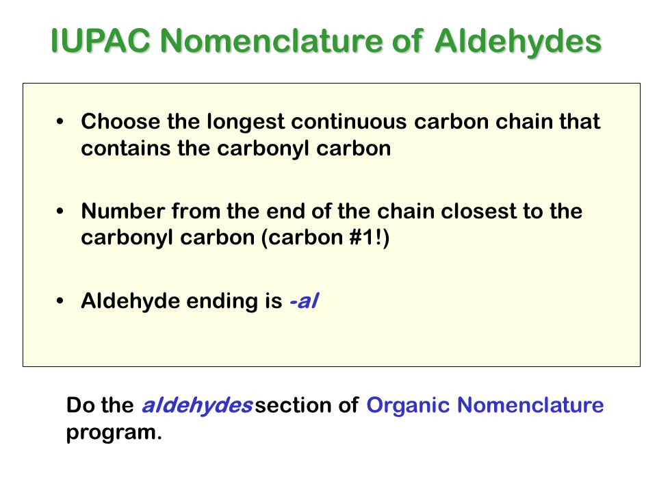 IUPAC Nomenclature of Aldehydes