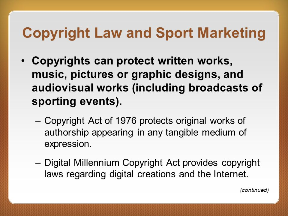Copyright Law and Sport Marketing