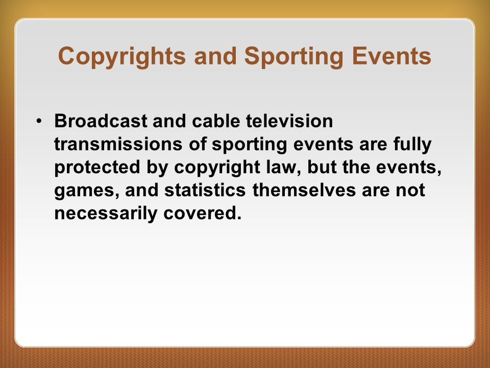 Copyrights and Sporting Events