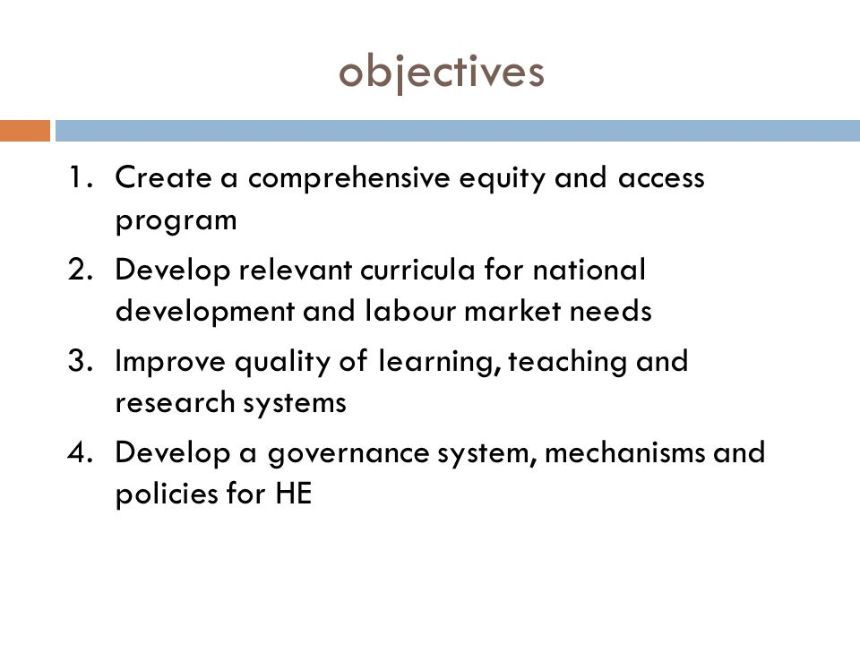 objectives Create a comprehensive equity and access program