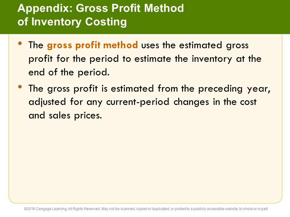 Appendix: Gross Profit Method of Inventory Costing