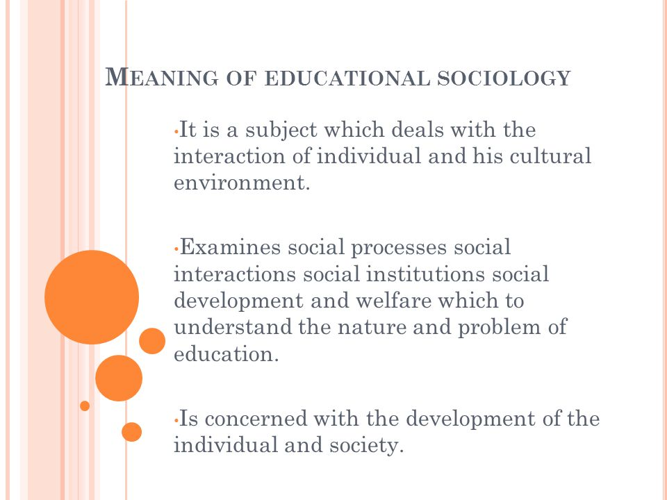 Educational Sociology Course V Ppt Video Online Download