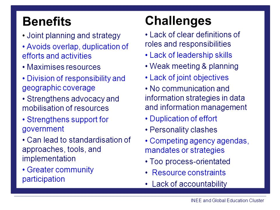Benefits Challenges Joint planning and strategy