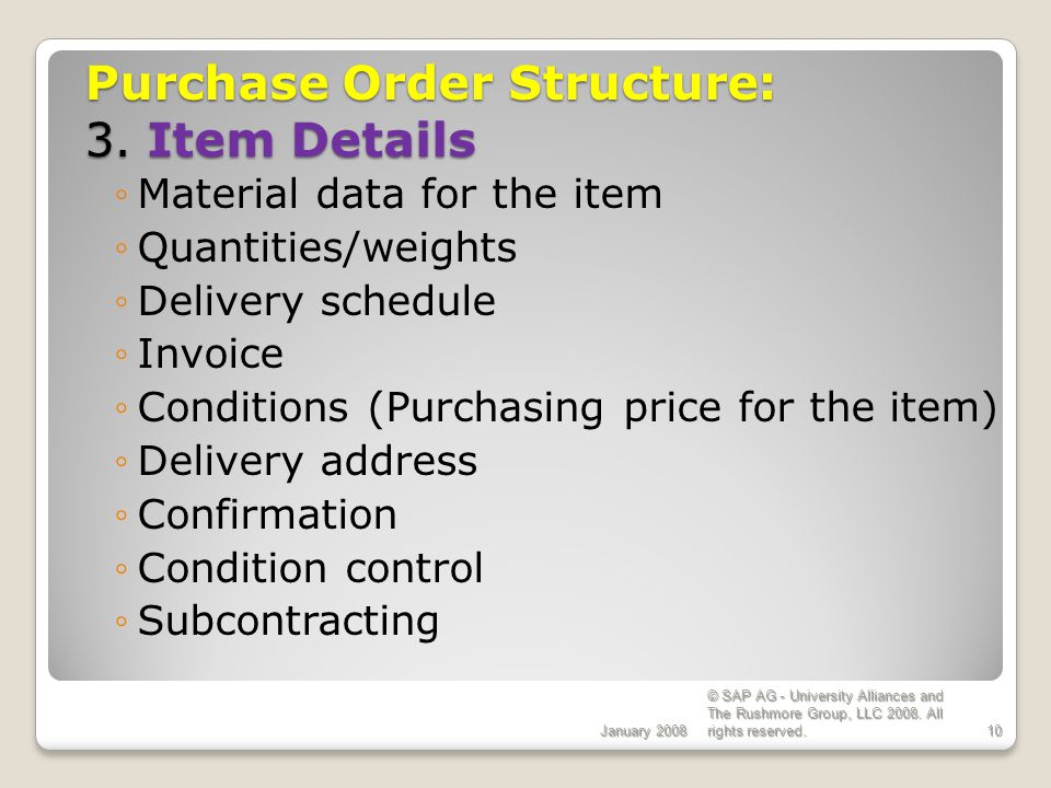 Purchase Order Structure: 3. Item Details