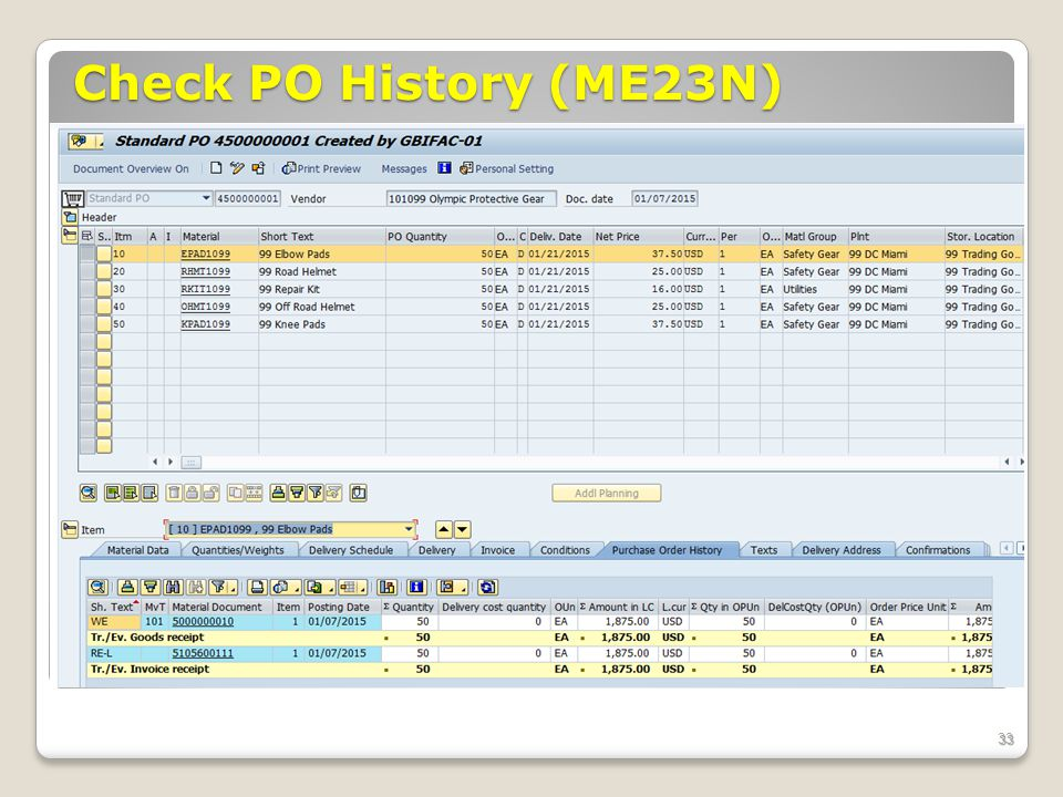Check PO History (ME23N) ECC 6.0 January 2008