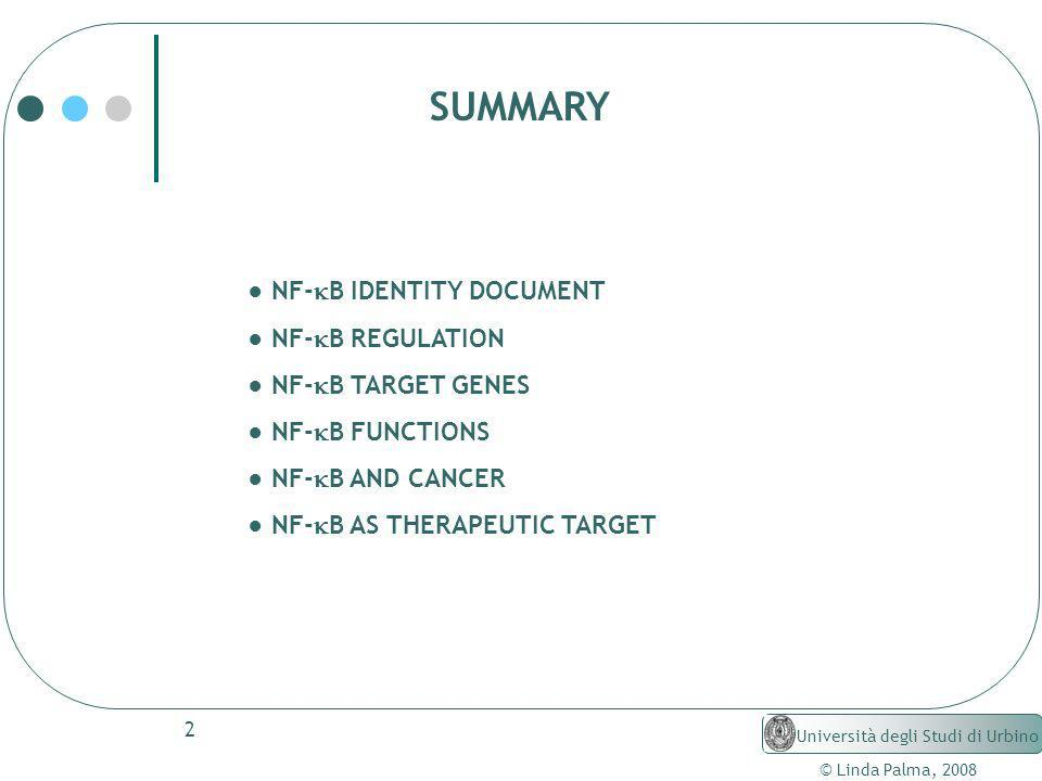 SUMMARY ● NF-kB IDENTITY DOCUMENT ● NF-kB REGULATION